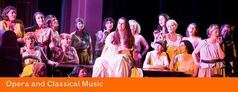 Opera and Classical Music