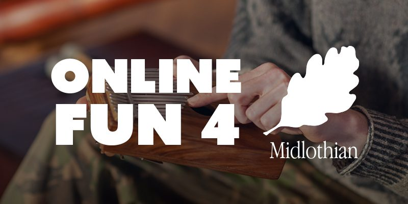 Online Fun for Midlothian