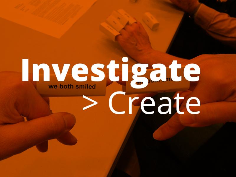 Investigate Create